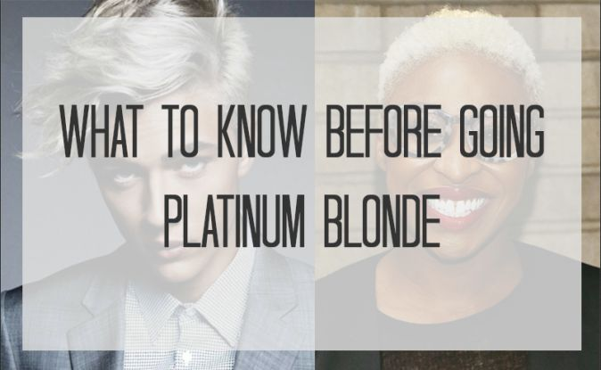 What To Know Before Going Platinum Blonde