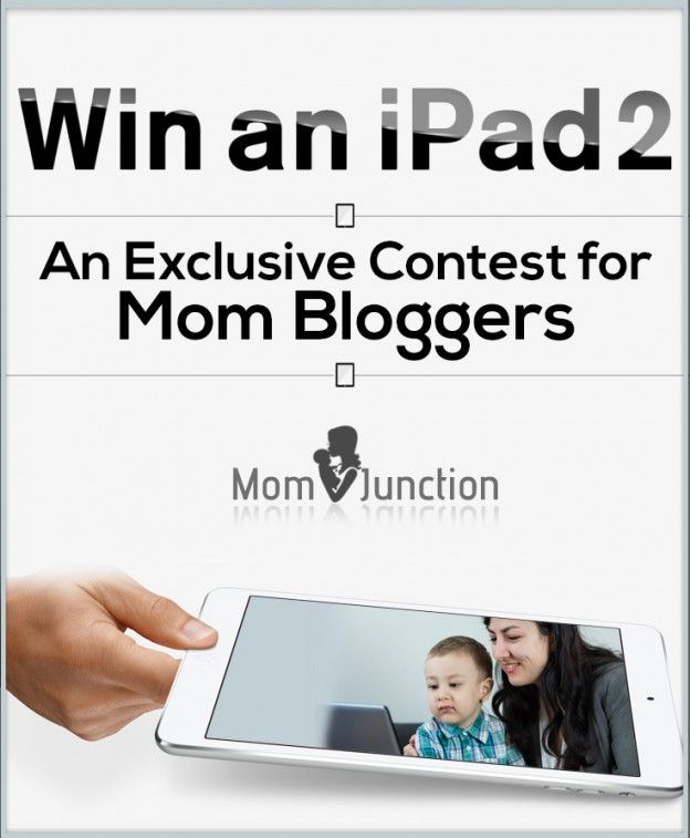 join the http://www.momjunction.com/contest-for-moms/ it's you chance to win an Ipad 2 for your child. and clink this http://www.momjunction.com/ if you want ideas for your kids. and this blog helps you a lot..