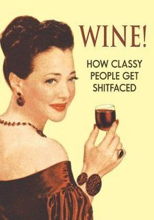 wine: Wine, Quotes, Classy People, Funny Stuff, So True, Humor, Things