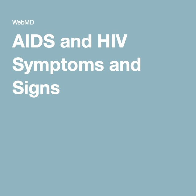AIDS and HIV Symptoms and Signs
