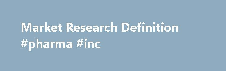 What is market research definition