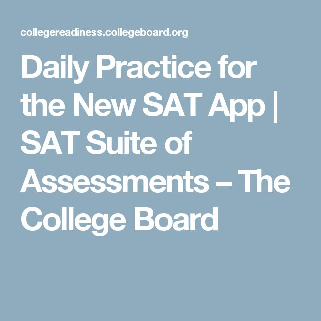 Daily Practice for the New SAT App | SAT Suite of Assessments – The College Board