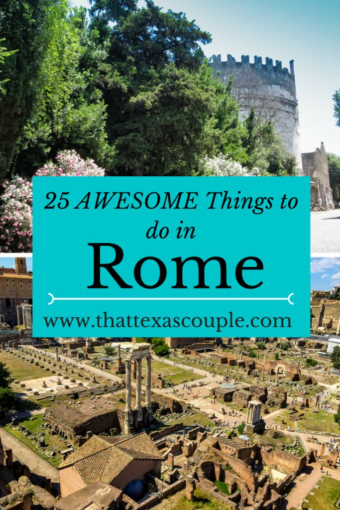25 Awesome Things to do in Rome #ITravel