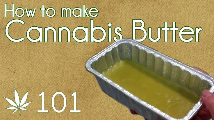 How To Make Cannabis Butter Cooking With Marijuana #101 Cannabutter Edib...