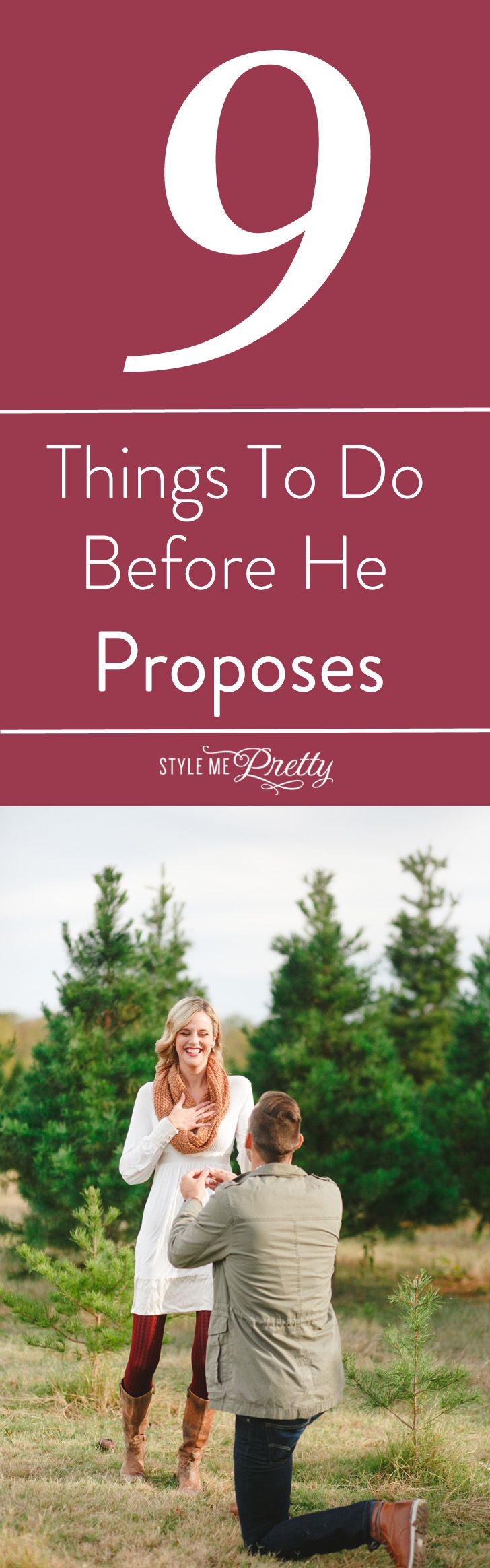 Is he going to pop the question? Make sure you do these things first! http://www.stylemepretty.com/2015/12/03/might-be-getting-engaged-heres-some-to-dos/