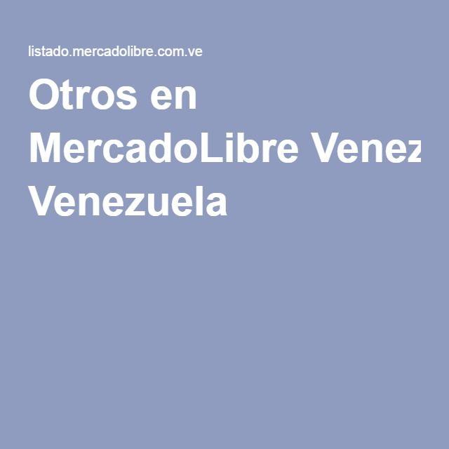 Otros en MercadoLibre Venezuela