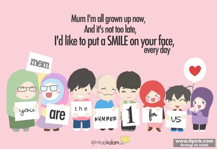 Mom, You Are The Number One For Us