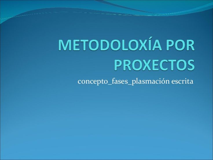 Metodoloxía por proxectos Ramón París Lago  30, Mar  2011