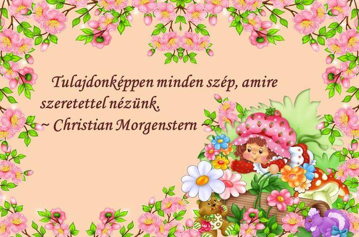 #idézet #szép #szeretet #Morgenstern