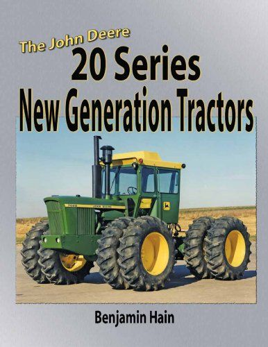 John Deere 20 Series New Generation Tractors:   The ultimate book on Deere and Company's ultimate tractors. Built from 1964 to 1972 John Deere's 20 series New Generation tractors were perhaps the finest built by any company. Covers the models 820,1020,1520, 2020,2520, 3020, 4000,4020,4320,4520,4620,5020,6030,WA12-17 and 8020.  Gives history, production numbers, original prices, serial numbers/years and much much more. Many color photos. A must for any collector of these great tractors.