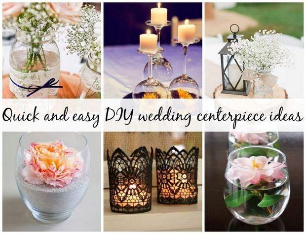 Quick And Easy DIY Wedding Centerpiece Ideas For The Crafty Bride