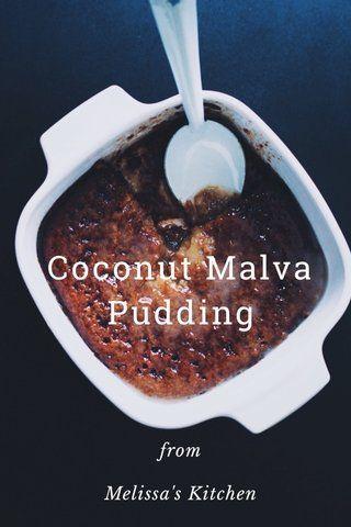 Recipe //Coconut Malva Pudding // Recipe by Wida Foster on @stellerstories