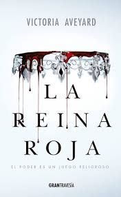 Infinite words: La reina roja by Victoria Aveyard