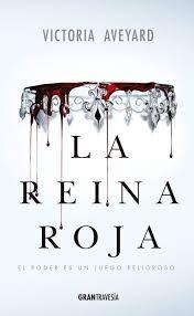 Infinite words: La reina roja by Victoria Aveyard