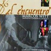 Marcos Witt - El Encuentro