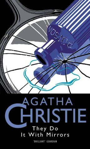 They Do It With Mirrors (Miss Marple #6) by Agatha Christie