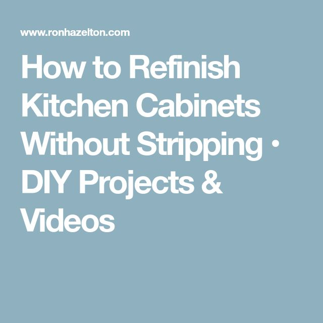 Diy Gel Stain Cabinets No Heavy Sanding Or Stripping: Best 25+ Refinished Kitchen Cabinets Ideas On Pinterest
