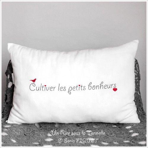 """☆...☆...☆... ........................... St Valentin : Coussin à message en lin ancien - """"Cultiver les Petits Bonheurs"""""""