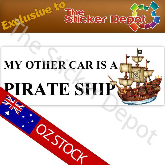 My Other Car is a Pirate Ship Bumper Sticker - stickerdepot.com.au