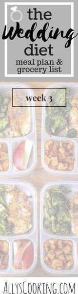 The Wedding Diet Meal Plan: Week 3 via @Ally's Cooking