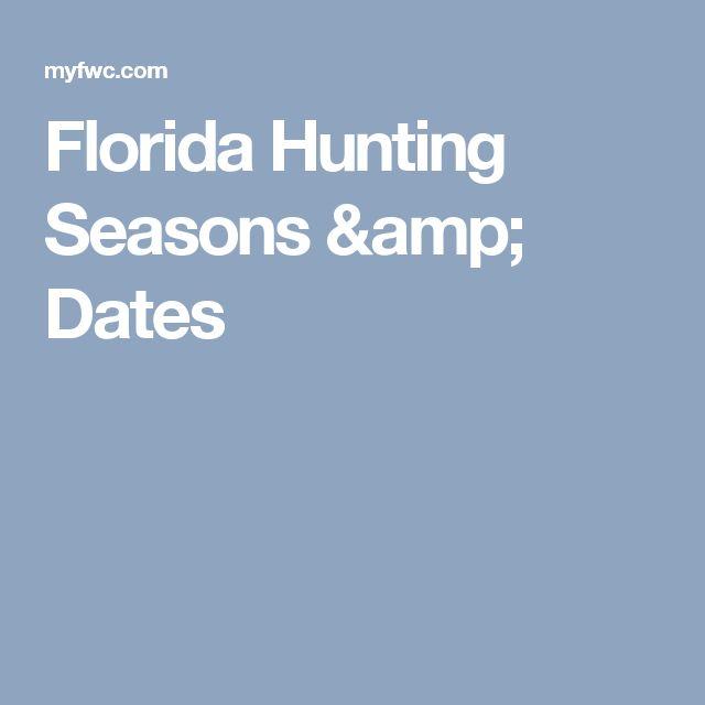 Florida Hunting Seasons & Dates
