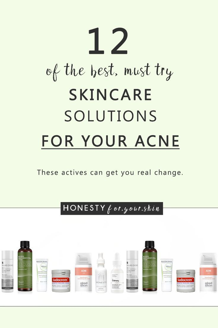 12 Of The Best Skincare Products For Acne Must Try Recommendations Best Skincare Products Skin Care Pimples Skin Care Regimen