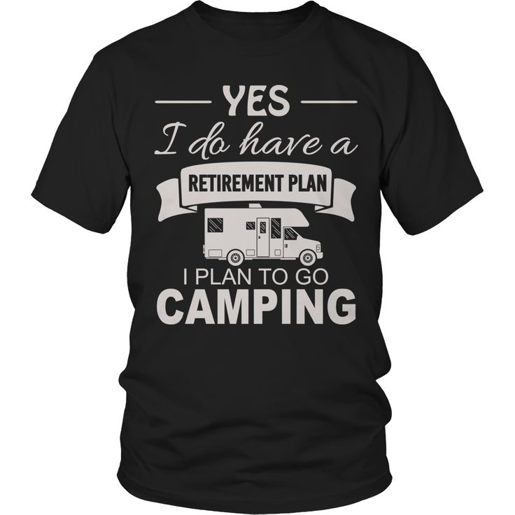 Limited Edition T-shirt Hoodie - Camping Retirement Plan