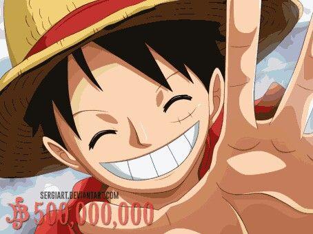 500.000.000 juta berry. Ohh luffy-sama youre cool
