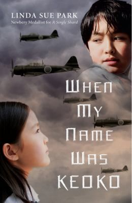 When my name was Keoko  by Park, Linda Sue .  Queensland University Press, 2013