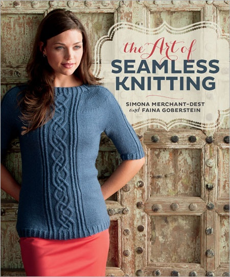 The Art of Seamless Knitting (Pre-order) - Interweave
