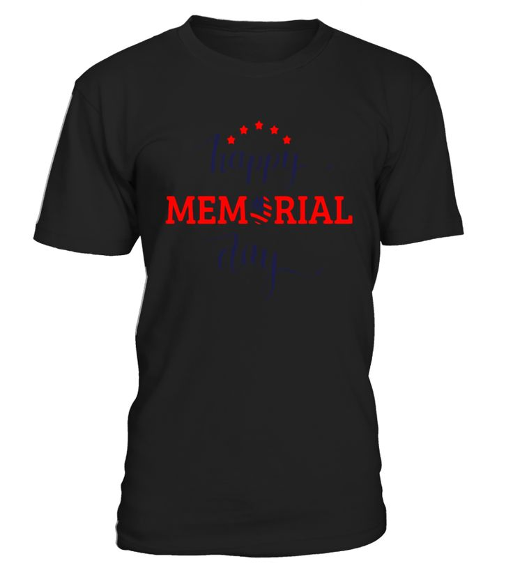 Happy Memorial Day T-Shirt - We Will Never Forget Gift - Limited Edition  Funny Happy T-shirt, Best Happy T-shirt