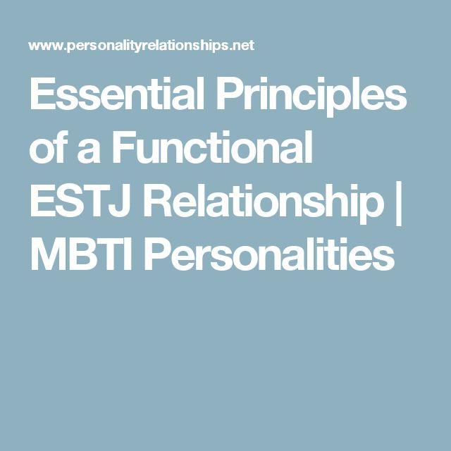 Essential Principles of a Functional ESTJ Relationship | MBTI Personalities