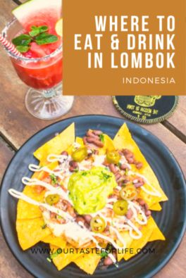 WHERE TO EAT & DRINK IN KUTA, LOMBOK