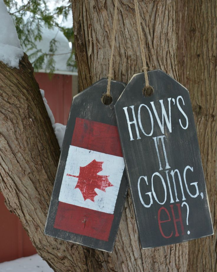 "Front door decoration.  Canadian flag wooden welcome sign.  ""How's it going, eh?"" large rustic tags. by MoonenDavisdeSIGN on Etsy https://www.etsy.com/listing/224095770/front-door-decoration-canadian-flag"