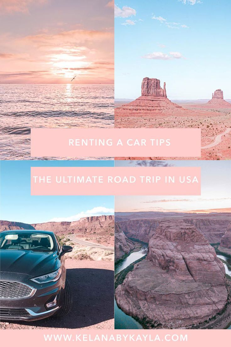 Tips On How To Rent A Car In The Usa Travel Usa Travel