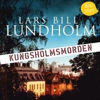Lars Bill Lundholm - Kungsholmsmorden