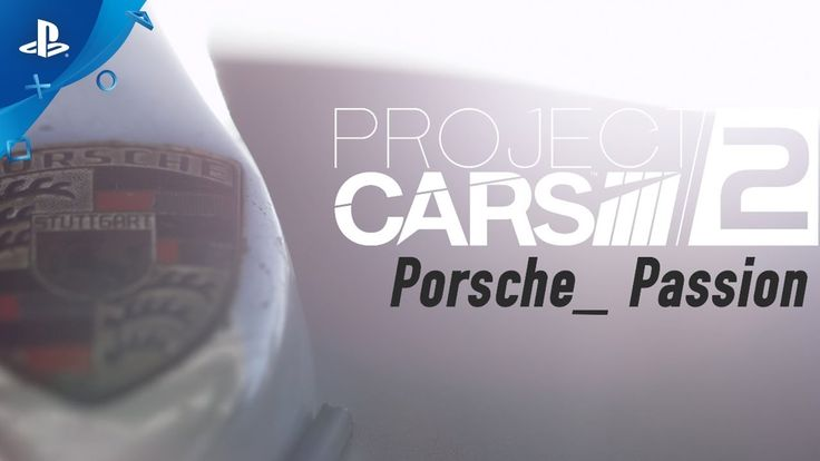 [Video] Project CARS 2  BUILT BY DRIVERS: Porsche Passion | PS4 #Playstation4 #PS4 #Sony #videogames #playstation #gamer #games #gaming