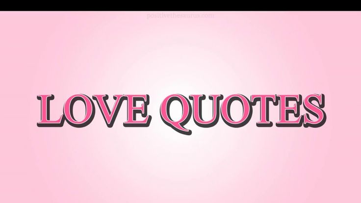 Love quotes video https://youtu.be/ukX8RHfOAn0 #PositiveSaurus #LoveQuotes