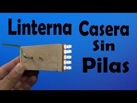 Cómo Hacer Una Linterna Casera Sin Pilas (muy fácil de hacer) - YouTube