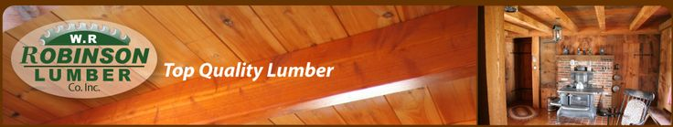 Shiplap pricing: Lumber Products, Wide Pine Flooring , Bard & Shed Siding, Paneling, Beams & Timbers | W.R. Robinson Lumber Company