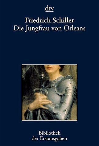 In Die Jungfrau von Orleans uit 1801 leunt Schiller tegen Shakespeare aan. de première op 17 september in Leipzig was een groot succes