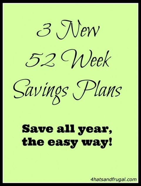 3 new 52 week savings plans  I love the reverse plan - I am Definately going to start this!!