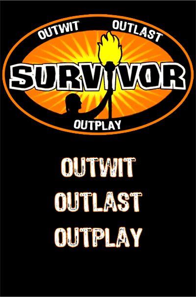 Survivor - hopefully I'll be on a celeb season!
