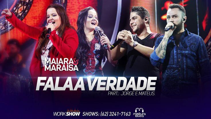 Maiara & Maraísa - Fala a Verdade (part. Jorge & Mateus)  [Ao Vivo em Go...