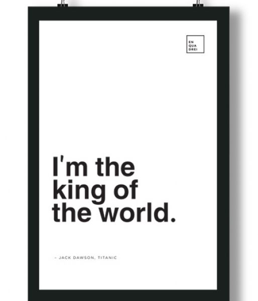 Poster/Quadro com Frase do filme Titanic – I'm the king of the world