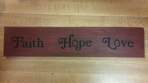 Faith Hope Love wooden sign | Wooden pallet signs, Love ...