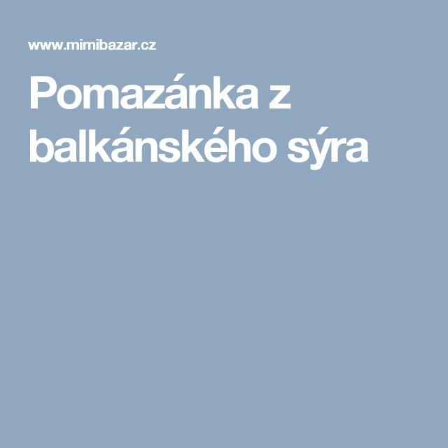 Pomazánka z balkánského sýra