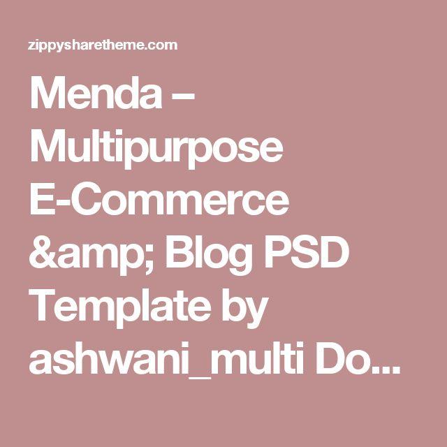 Menda – Multipurpose E-Commerce & Blog PSD Template by ashwani_multi Download free nulled theme | Download Free Nulled Wordpress Themes,Templates, Scripts, Graphics,Vectors