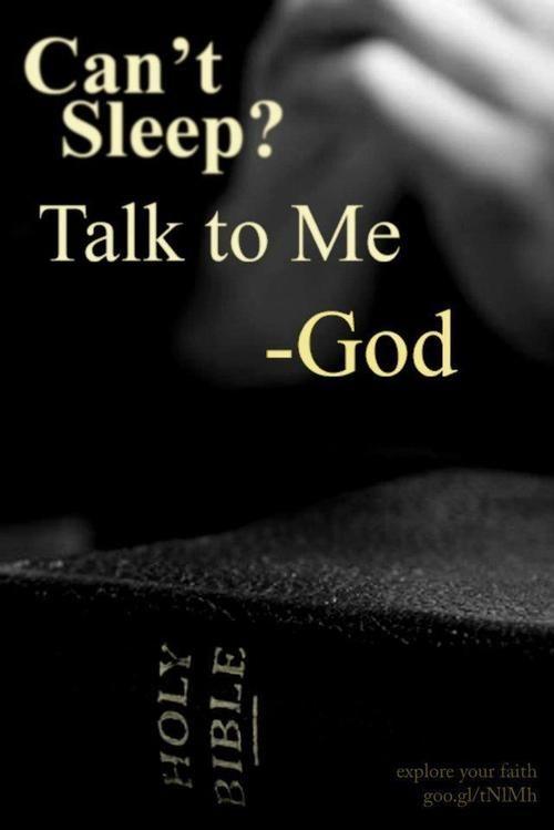 Can't sleep? talk to me - God