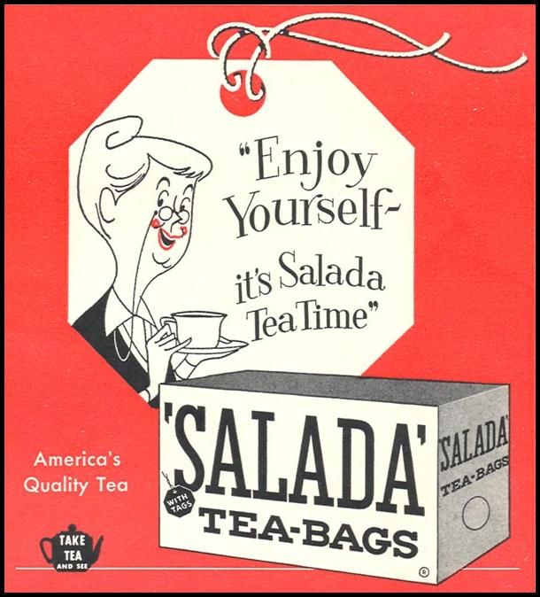 'Enjoy yourself - it's Salada tea time' said by grandmother drinking cup of tea in ad for Salada Tea tea bags in Woman's Day magazine, September 1, 1955, USA
